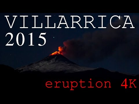 [ 4K Time Lapse ] Eruption Villarrica Volcano, Chile (3 marc