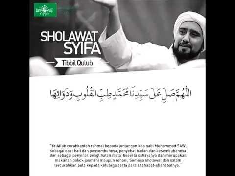 Sholawat Syifa Tibbil Qulub Habib Syekh Assegaf