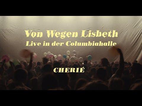 von-wegen-lisbeth---chérie-(live-in-der-columbiahalle-berlin)