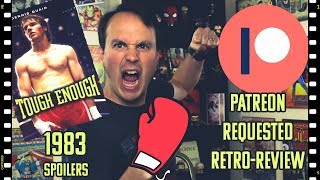 Tough Enough (1983) Retro-Review | Patreon Requested