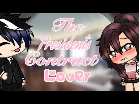 The Presidents contract Lover || GLMM || Gacha Life mini movie ||