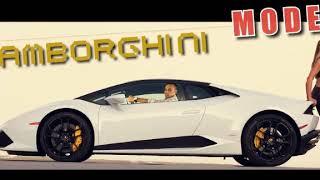 Edy Talent - Lamborghini Mode 2017