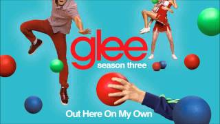 Out Here On My Own - Glee [HQ + DOWNLOAD]
