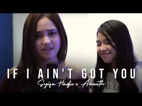 Syifa Hadju feat Anneth - If I Ain't Got You (COVER)