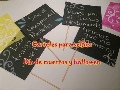 Carteles Para Selfies Día De Muertos Hallowen Youtube