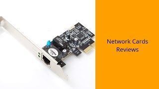 Network Cards Reviews   Top Network Cards