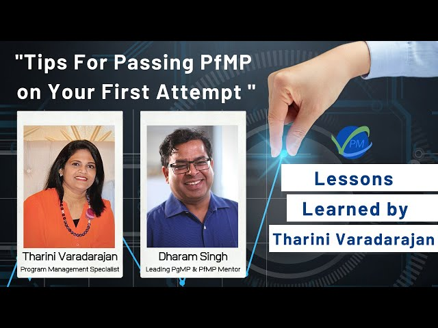 Tips For Passing PfMP on Your First Attempt | Lessons Learned by Tharini Varadarajan  | Dharam Singh