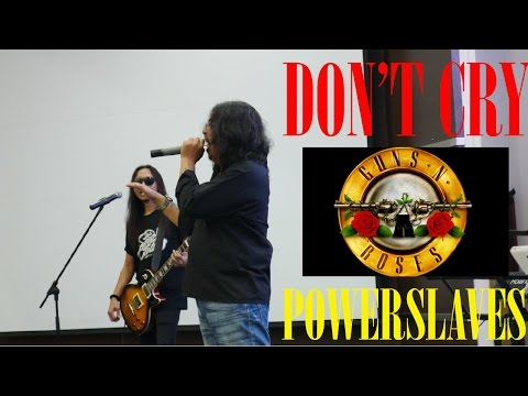 POWERSLAVES - DON'T CRY ( GUNS N ROSES COVER )