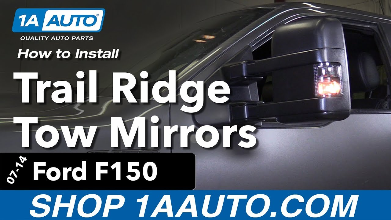 how to install trail ridge tow mirrors 07 14 ford f150 [ 1280 x 720 Pixel ]