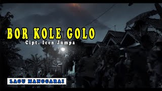 Bor Kole Golo - Icen Jumpa & Friends ft. Febry Jumpa (Official Music Video)