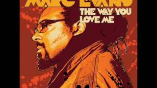marc evans-the way u love me(Thomas Blaster Main Mix) octobre 2009 www.myspace.com/thomasblaster