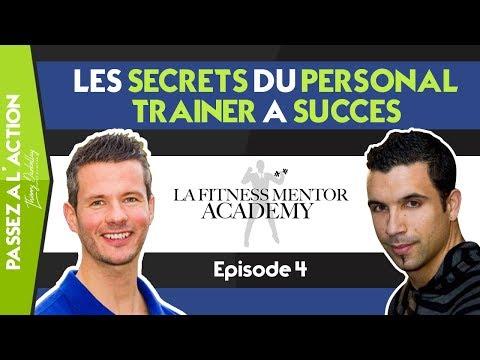 LES SECRETS DU PERSONAL TRAINER A SUCCES ! [FITNESS MENTOR ACADEMY: EPISODE 4 ANDY POIRON]
