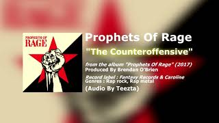 Prophets Of Rage - The Counteroffensive (Audio)