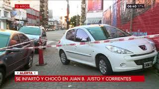Se infartó y chocó en Juan B. Justo y Corrientes