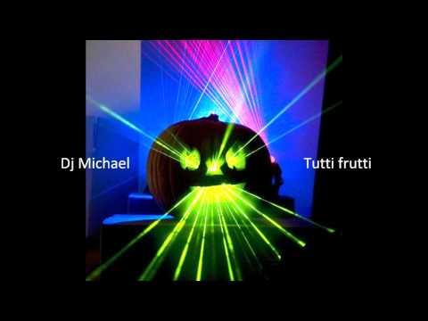 Dj Michael - Tutti frutti