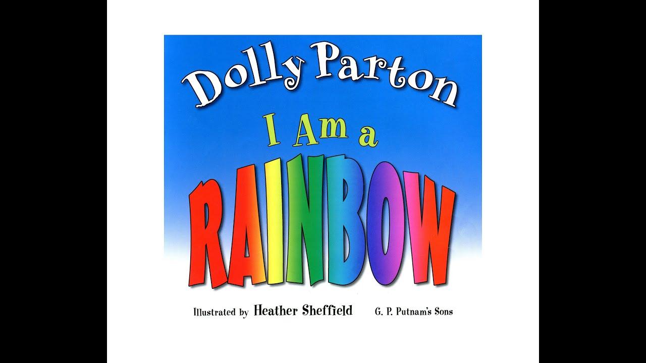 I Am A Rainbow By Dolly Parton Grandma Annii S Storytime Youtube