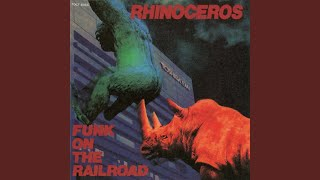 Provided to YouTube by Universal Music Group Never · Rhinoceros Fun...