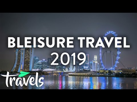 Top 10 Cities for Bleisure Travel (2019)   MojoTravels
