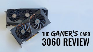 Gigabyte RTX 3060 Review... $329 just isn't happening....