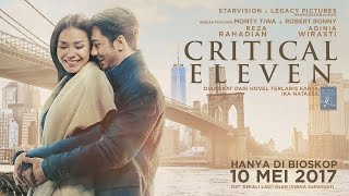Video CRITICAL ELEVEN Official Trailer (Tayang 10 Mei 2017) download MP3, 3GP, MP4, WEBM, AVI, FLV April 2018