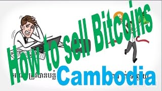 How to Sell Bitcoins in Cambodia - Remitano