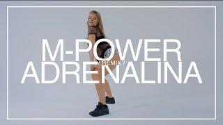 M-POWER - Adrenalina (Freaky Boys Remix)