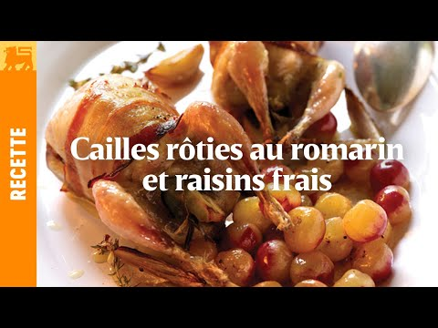 Cailles rôties au romarin et raisins frais