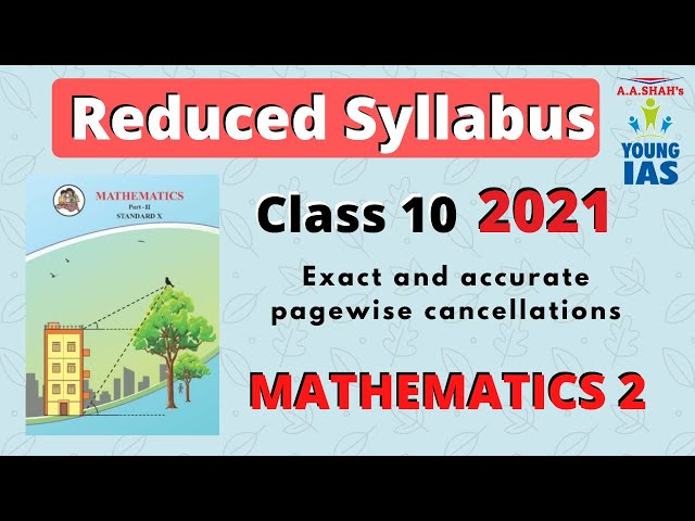 REDUCED SYLLABUS for SSC CLASS 10 MAHARASHTRA BOARD | MATHEMATICS 2 | 25% REDUCTION