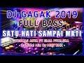 Download lagu DJ SATU HATI SAMPAI MATI VERSI BURUNG GAGAK DJ GAGAK Mp3