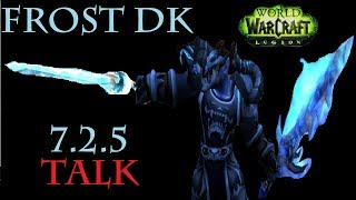 7.2.5 Frost DK - PvE and PvP - Talk (PTR)