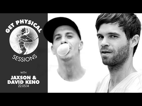 Get Physical Sessions Episode 26 with Jaxson & David Keno