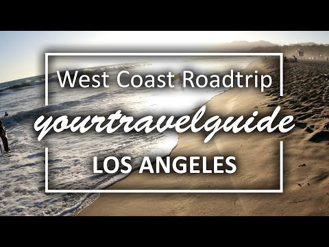 Los Angeles Travel Guide | 4K Ultra HD