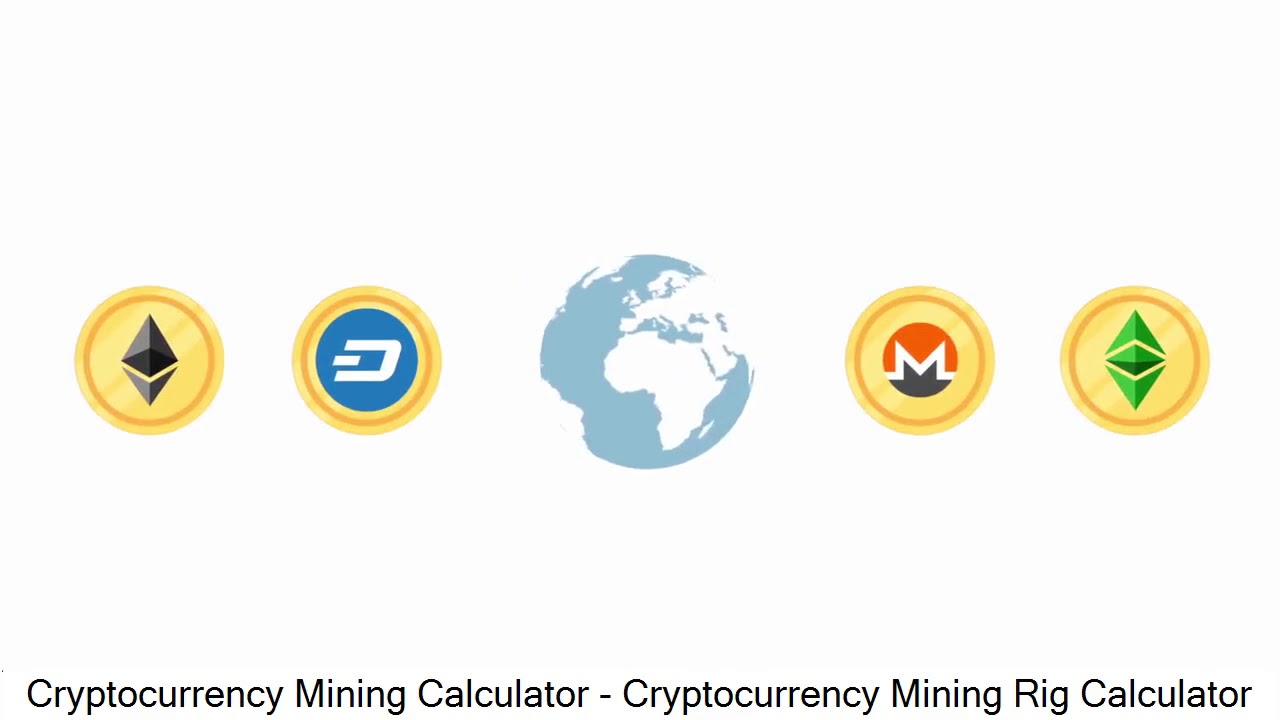mining cryptocurrencies calculator