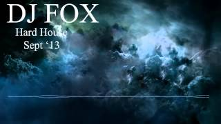 DJ FOX - Hard House Mix Sept 2013