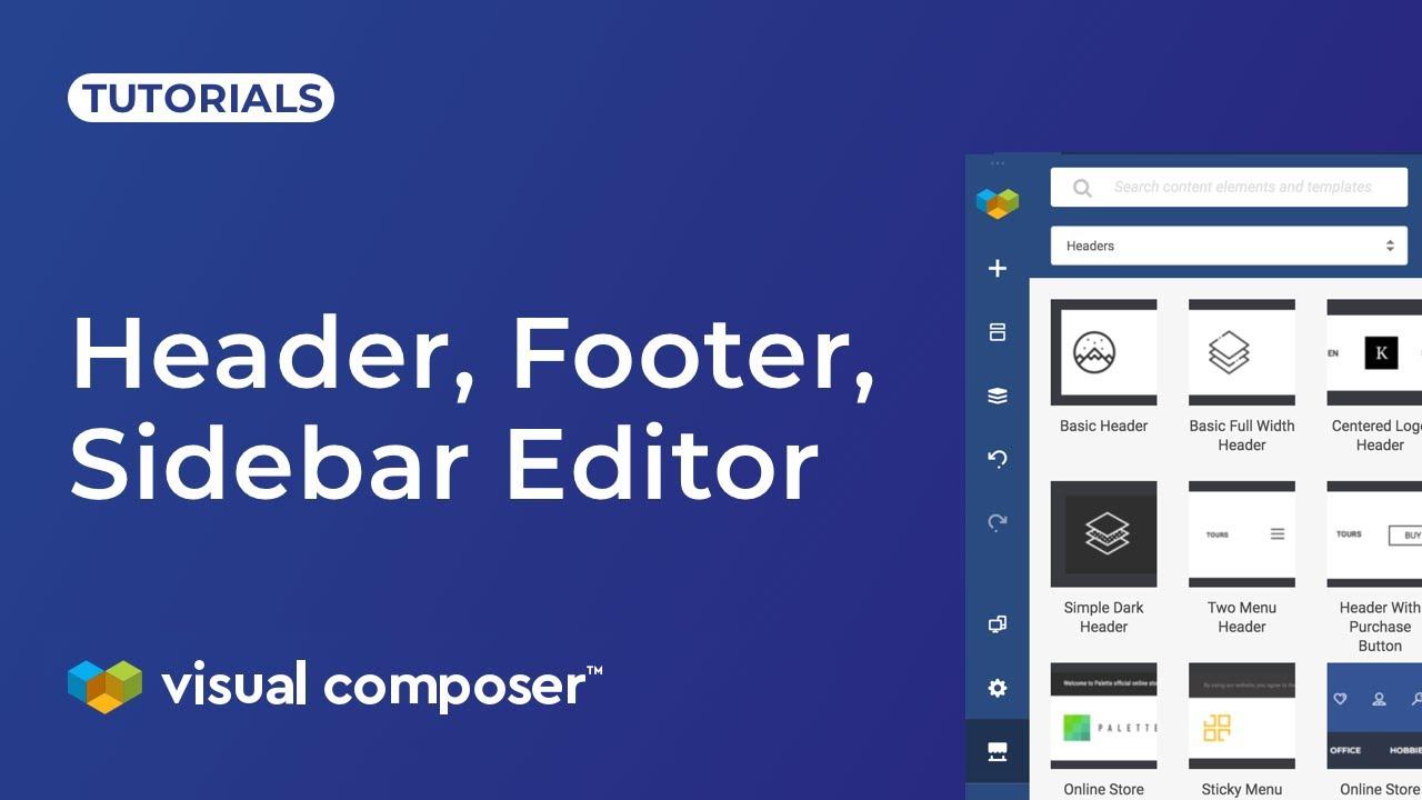 Header, Footer, Sidebar Editor - Visual Composer Website Builder
