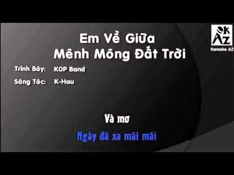 [Karaoke + Beat] Em Về Giữa Mênh Mông Đất Trời - KOP