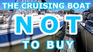 What Cruising Boats NOT to buy - Episode 104 - Lady K Sailing