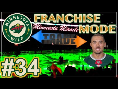 "NHL 18 Minnesota Wild Franchise Mode #34 ""BIG Defensive Trade"""