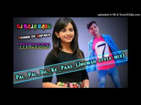 pal_pal_dil_ke_paas_(jhumar-style)_mix_dj_(raja)