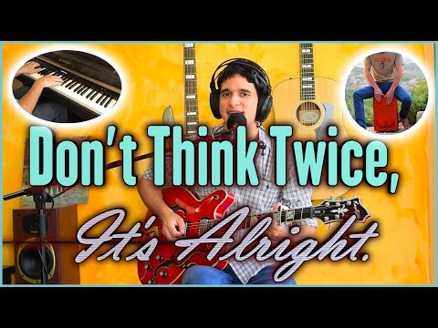 Don't Think Twice It's Alright - Dylan Cover (HARMONICAS!)