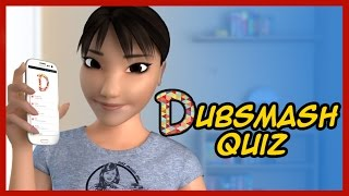 Dubsmash Quiz