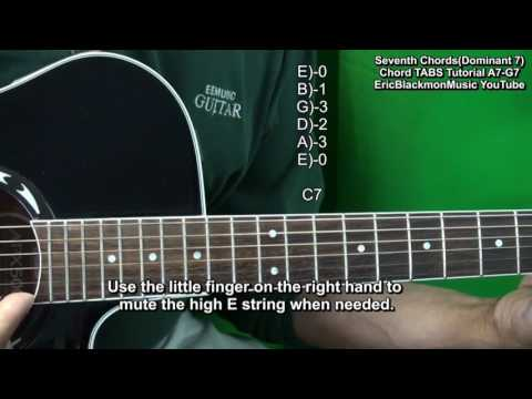How To Play  Dominant 7 Guitar Chords Tutorial A7 B7 C7 D7 E7 F7 G7 EricBlackmonGuitar HD