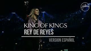 King Of Kings - Hillsong Worship (Español)