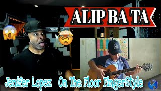 ALIP BA TA On The Floor (Fingerstyle Cover) #alipers - Producer Reaction