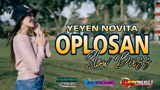 DJ OPLOSAN DIVANA PROJECT SLOW BASS FEAT YEYEN NOVITA | 69 PROJECT