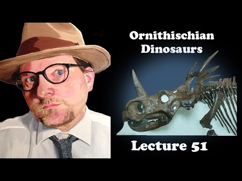 Lecture 51 Overview of Ornithischian Dinosaurs