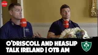 Brian O'Driscoll and Jamie Heaslip: Irish issues | Making changes | World Cup preview