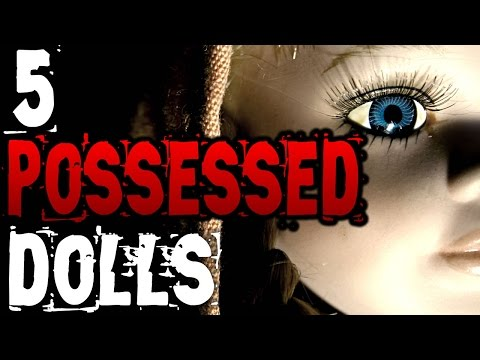 5 Horrifying Haunted Dolls II | SERIOUSLY STRANGE #73