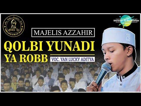 Qolbi Yunadi Ya Rob_Az-Zahir Lirik Arab + Latin [ Full HD ]
