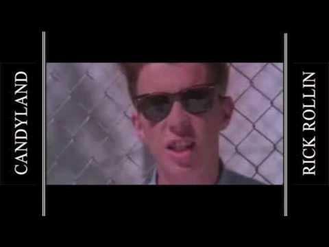 Rick Astley - Never Gonna Give You Up (Candyland's OG Remix)